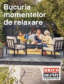 Brico Depot - Bucuria momentelor de relaxare | 20 Martie - 15 Aprilie