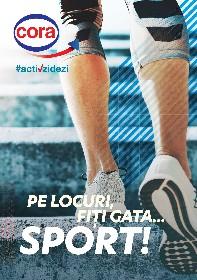Cora - Pe locuri, fiti gata... sport! | 26 Iunie - 30 Decembrie