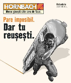 Hornbach - Pare imposibil. Dar tu reusesti | 05 Octombrie - 01 Noiembrie