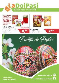 La Doi Pasi - Traditii de Paste | 06 Aprilie - 30 Aprilie