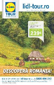 Lidl Tour - Descopera Romania | 01 Martie - 31 Martie