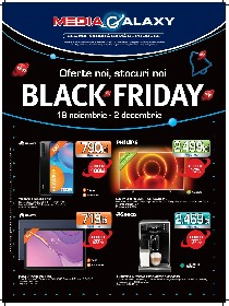 Media Galaxy - Black Friday | 19 Noiembrie - 02 Decembrie
