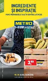 Metro - Ingrediente si inspiratie | 31 Martie - 06 Aprilie