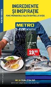 Metro - Ingrediente si inspiratie | 21 Aprilie - 27 Aprilie