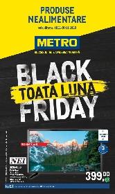 Metro - Black Friday toata luna | 02 Noiembrie - 30 Noiembrie