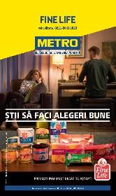 Metro - Fine Life: Stii sa faci alegeri bune | 02 Noiembrie - 30 Noiembrie