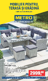 Metro - Mobilier pentru terasa si gradina | 16 Martie - 01 Iunie