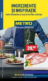 Metro - Ingrediente si inspiratie | 21 Iulie - 27 Iulie