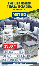 Metro - Mobilier terasa si gradina | 16 Martie - 30 Iunie