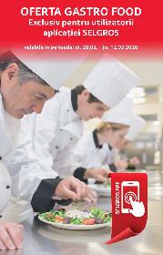 Selgros - Oferta gastro food exclusiv cu aplicatia Selgros | 28 Februarie - 12 Martie