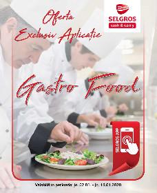 Selgros - Oferta Gastro food exclusiv aplicatie | 02 Ianuarie - 16 Ianuarie
