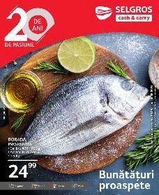 Selgros - Bunataturi proaspete   20 August - 26 August