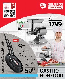 Selgros - Gastro Nonfood   06 Noiembrie - 31 Decembrie