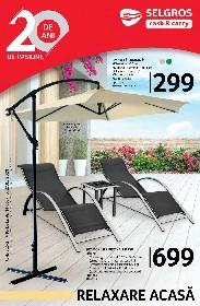 Selgros - Relaxare acasa   14 Mai - 27 Mai